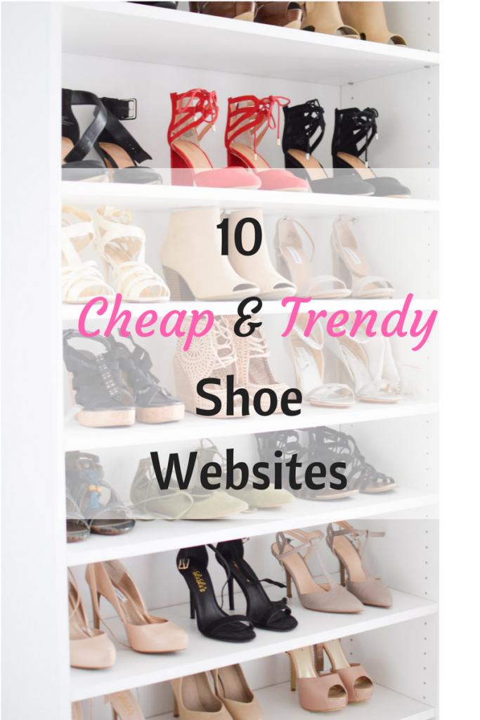 10 Cheap & Trendy Shoe Websites