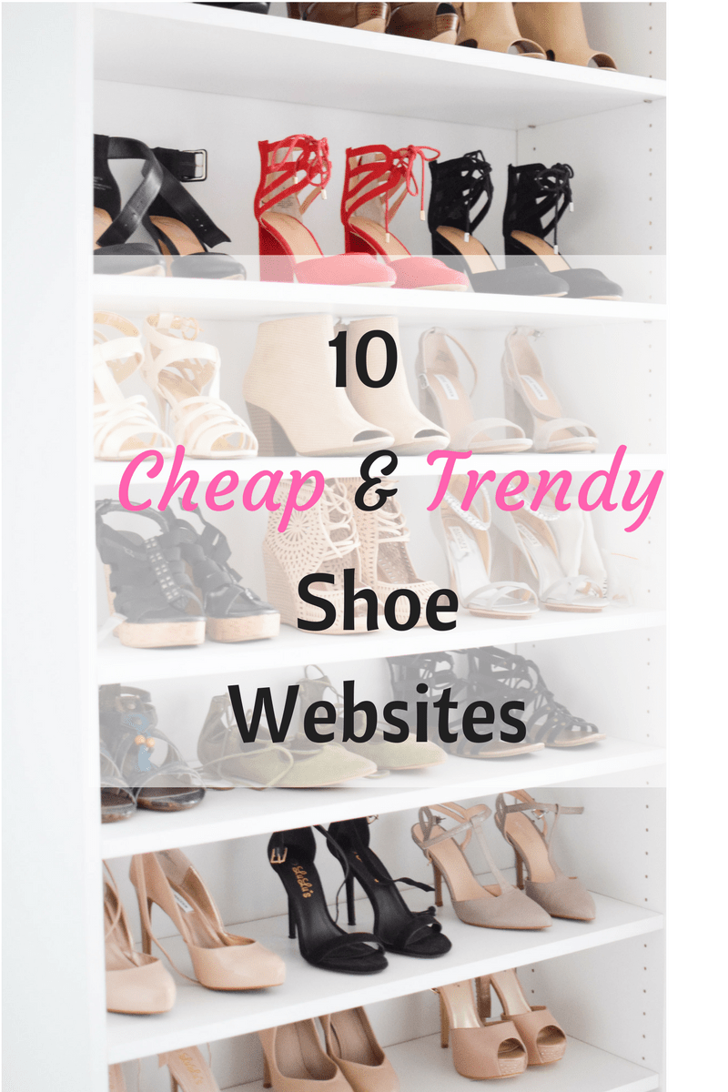 10 Cheap & Trendy Shoe Websites - Fit Mommy In Heels