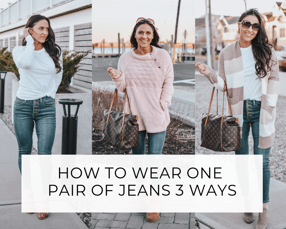 How To Wear One Pair Of Jeans 3 Ways
